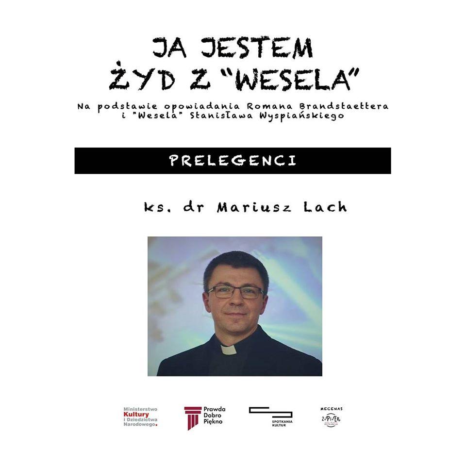 Prelegent – Ks. dr Mariusz Lach
